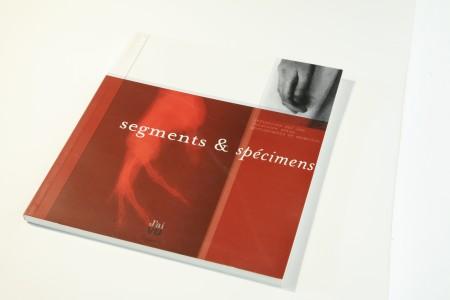 Segments & spécimens. Réflexions sur les relations entre photographie et médecine
