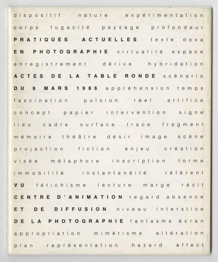 Pratiques actuelles en photographie. Actes de la table ronde du 9 mars 1986